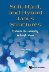 Omslag - Soft, Hard, And Hybrid Janus Structures: Synthesis, Self-assembly, And Applications