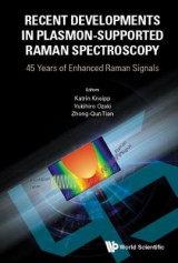 Omslag - Recent Developments In Plasmon-supported Raman Spectroscopy: 45 Years Of Enhanced Raman Signals