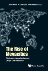 Omslag - Rise Of Megacities, The: Challenges, Opportunities And Unique Characteristics