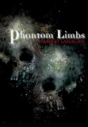 Phantom Limbs av Margo Lanagan (Innbundet)