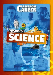 My Job in Science av Joanna Brundle (Innbundet)