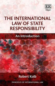 The International Law of State Responsibility av Robert Kolb (Innbundet)