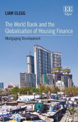 Omslag - The World Bank and the Globalisation of Housing Finance