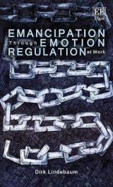 Omslag - Emancipation Through Emotion Regulation at Work
