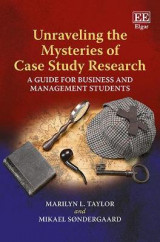 Omslag - Unraveling the Mysteries of Case Study Research