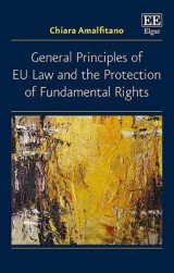 Omslag - General Principles of Eu Law and the Protection of Fundamental Rights