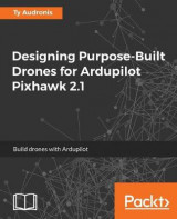 Omslag - Designing Purpose-Built Drones for Ardupilot Pixhawk 2.1