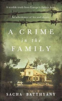 A crime in the family av Sacha Batthyany (Heftet)