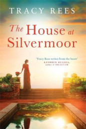 The House at Silvermoor av Tracy Rees (Heftet)