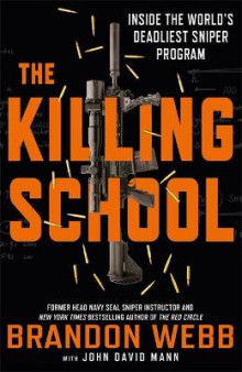 The Killing School av Brandon Webb og John David Mann (Innbundet)