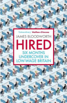 Hired av James Bloodworth (Heftet)
