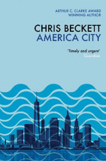 Bilderesultat for chris beckett america city