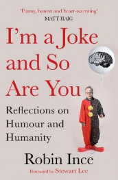 I'm a Joke and So Are You av Robin Ince (Heftet)
