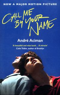 Call me by your name av André Aciman (Heftet)