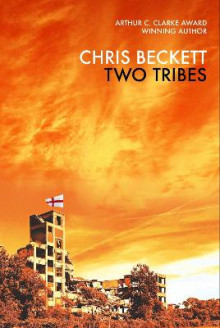 Two Tribes av Chris Beckett (Innbundet)