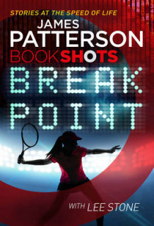 Break Point av James Patterson (Heftet)