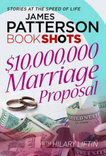 $10,000,000 Marriage Proposal av James Patterson (Heftet)