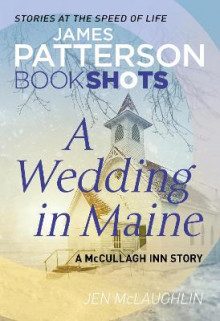 A Wedding in Maine av James Patterson og Jen McLaughlin (Heftet)