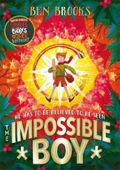 The Impossible Boy av Ben Brooks (Innbundet)