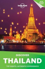 Lonely Planet Discover Thailand av Mark Beales, Tim Bewer, Joe Bindloss, Austin Bush, David Eimer, Bruce Evans, Damian Harper, Lonely Planet, Isabella Noble og China Williams (Heftet)