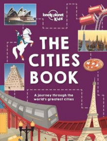 The Cities Book av Lonely Planet, Heather Carswell, Bridget Gleeson, Patrick Kinsella, Hugh McNaughtan, Holly Wales, Nicola Williams, Tom Woolley og Karla Zimmerman (Innbundet)