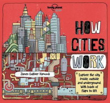 How Cities Work av James Gulliver Hancock, Jen Feroze og Lonely Planet (Innbundet)