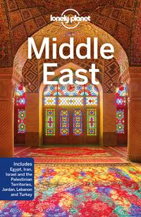 Middle East av Anthony Ham, Anthony Sattin, Virginia Maxwell, Mark Elliott, Dan Savery Raz, Jessica Lee, Paul Clammer, Daniel Robinson og Simon Richmond (Heftet)