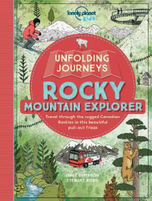 Unfolding Journeys Rocky Mountain Explorer av Lonely Planet Kids (Heftet)