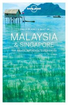 Lonely Planet's best of Malaysia & Singapore (Heftet)