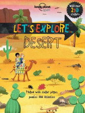 Lonely Planet Let's Explore... Desert av Lonely Planet Kids (Heftet)