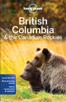 British Columbia & the Canadian Rockies av John Lee (Heftet)