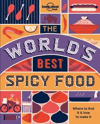 The World's Best: Spicy Food 2 av Lonely Planet (Heftet)