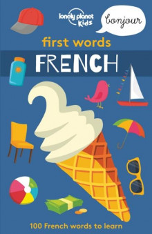 First Words - French 1 av Lonely Planet Kids (Heftet)