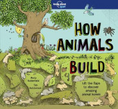 How Animals Build av Lonely Planet (Innbundet)