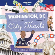 City Trails - Washington DC av Lonely Planet Kids (Heftet)