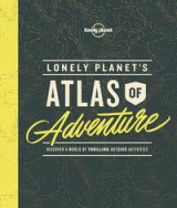 Omslag - Lonely Planet's atlas of adventure