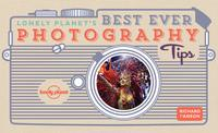 Lonely Planet's best ever photography tips (Heftet)