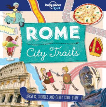 City Trails - Rome av Lonely Planet Kids (Heftet)