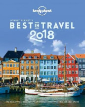 Lonely Planet's Best in Travel 2018 av Lonely Planet (Innbundet)