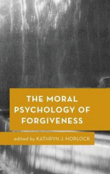 Omslag - The Moral Psychology of Forgiveness