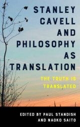 Omslag - Stanley Cavell and Philosophy as Translation