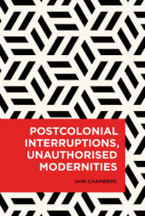Omslag - Postcolonial Interruptions, Unauthorised Modernities