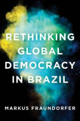 Omslag - Rethinking Global Democracy in Brazil