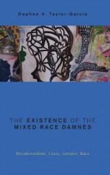 Omslag - The Existence of the Mixed Race Damnes