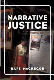 Narrative Justice av Rafe McGregor (Heftet)