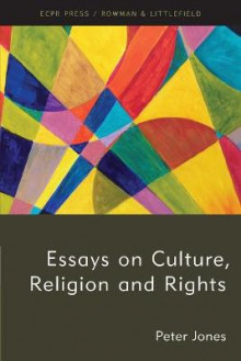 Essays on Culture, Religion and Rights av Peter Jones (Heftet)