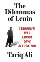 The Dilemmas of Lenin av Tariq Ali (Innbundet)