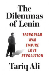 The Dilemmas of Lenin av Tariq Ali (Heftet)