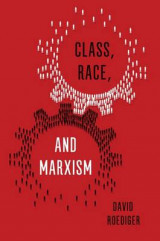Omslag - Class, Race and Marxism