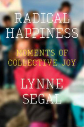 Radical Happiness av Lynne Segal (Heftet)